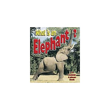 Crabtree Publishing Company What Is An Elephant? Workbook By Crooks, Lisa Zah, Grade 3 - Grade 6 [eBook]
