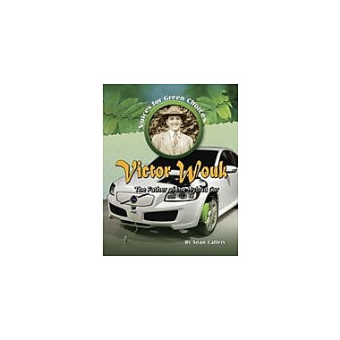 Crabtree Publishing Company Victor Wouk: The Father Of The Hybrid Car Workbook By Callery, Sean, Grade 5 - Grade 8 [eBook]