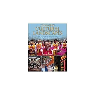 Crabtree Publishing Company Changing Cultural Landscapes Workbook By Cohen, Marina, Grade 5 - Grade 8 [eBook]