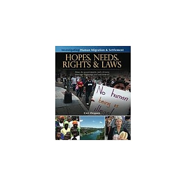 Crabtree Publishing Company Hopes, Needs, Rights And Laws Workbook By Oeppen, Ceri, Grade 5 - Grade 8 [eBook]