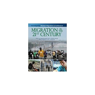 Crabtree Publishing Company Migration In The 21st Century Workbook By Challen, Paul, Grade 5 - Grade 8 [eBook]