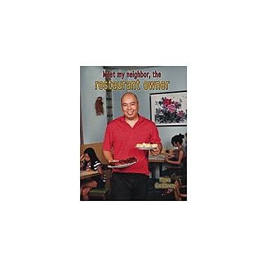 Crabtree Publishing Company Meet My Neighbor, The Restaurant Owner Workbook By Crabtree, Marc, Kindergarten - Grade 3 [eBook]