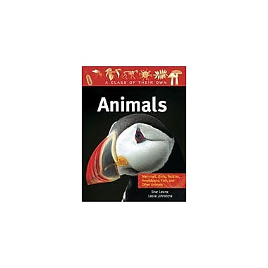 Crabtree Publishing Company Animals: Mammals, Birds, Reptiles, Amphibians, Fish, And Other Animals Workbook [eBook]