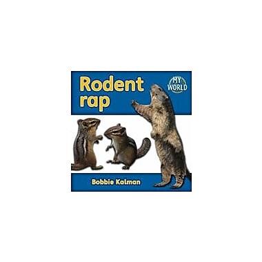 Crabtree Publishing Company Rodent Rap Workbook By Kalman, Bobbie, Kindergarten - Grade 2 [eBook]