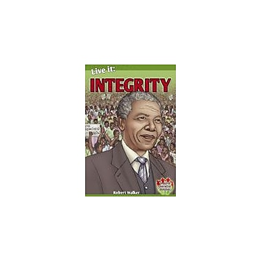 Crabtree Publishing Company Live It: Integrity Workbook By Walker, Robert, Grade 3 - Grade 6 [eBook]