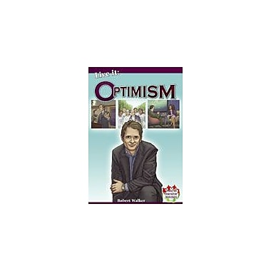 Crabtree Publishing Company Live It: Optimism Workbook By Walker, Robert, Grade 3 - Grade 6 [eBook]