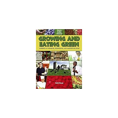 Crabtree Publishing Company Growing And Eating Green: Careers In Farming, Producing, And Marketing Food Workbook [eBook]