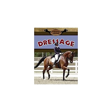 Crabtree Publishing Company Dressage Workbook By Dowdy, Penny, Grade 3 - Grade 6 [eBook]