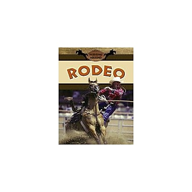 Crabtree Publishing Company Rodeo Workbook By Johnson, Robin, Grade 3 - Grade 6 [eBook]