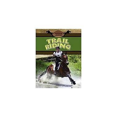 Crabtree Publishing Company Trail Riding Workbook By Martin, Martha, Grade 3 - Grade 6 [eBook]