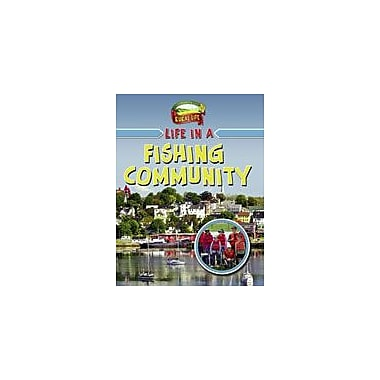 Crabtree Publishing Company Life In A Fishing Community Workbook By Boudreau, Helene, Grade 3 - Grade 6 [eBook]