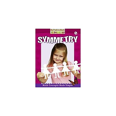Crabtree Publishing Company Symmetry Workbook By Peppas, Lynn, Kindergarten - Grade 3 [eBook]