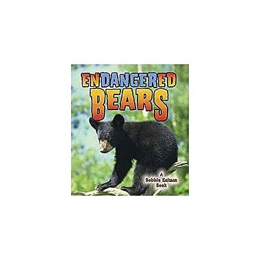 Crabtree Publishing Company Endangered Bears Workbook By Bobbie Kalman, Kylie Burns, Grade 3 - Grade 6 [eBook]
