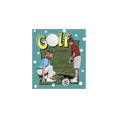 Crabtree Publishing Company Golf In Action Workbook By Hannelore Sotzek, Grade 3 - Grade 6 [eBook]