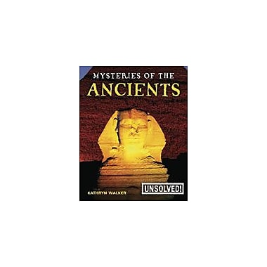 Crabtree Publishing Company Mysteries Of The Ancients Workbook, Grade 3 - Grade 6 [eBook]