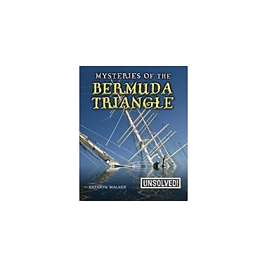 Crabtree Publishing Company Mysteries Of The Bermuda Triangle Workbook, Grade 3 - Grade 6 [eBook]