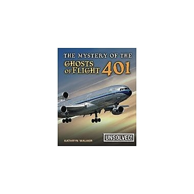 Crabtree Publishing Company The Mystery Of The Ghosts Of Flight 401 Workbook, Grade 3 - Grade 6 [eBook]