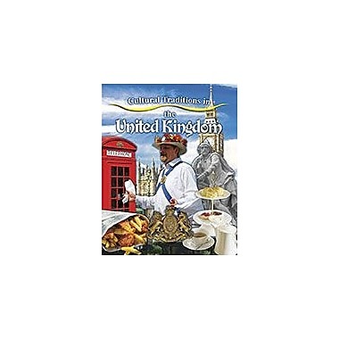 Crabtree Publishing Company Cultural Traditions In The United Kingdom Workbook, Kindergarten - Grade 3 [eBook]