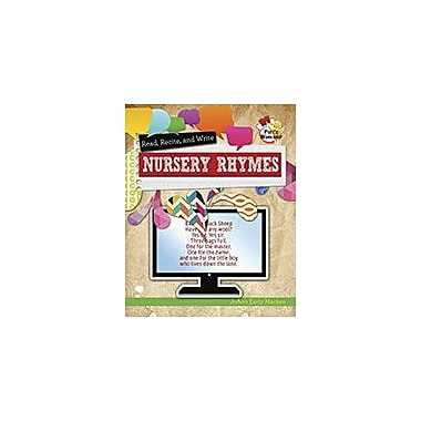 Crabtree Publishing Company Read, Recite, And Write Nursery Rhymes Workbook, Grade 3 - Grade 6 [eBook]