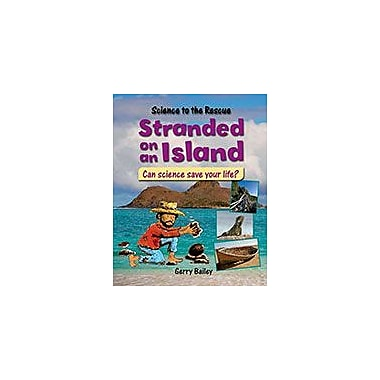 Crabtree Publishing Company Stranded On An Island Workbook By Gerry Bailey, Grade 3 - Grade 6 [eBook]