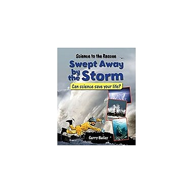 Crabtree Publishing Company Swept Away By The Storm Workbook By Gerry Bailey, Grade 3 - Grade 6 [eBook]