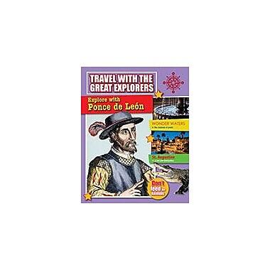 Crabtree Publishing Company Explore With Ponce De Leon Workbook By Cynthia O'Brien, Grade 3 - Grade 6 [eBook]