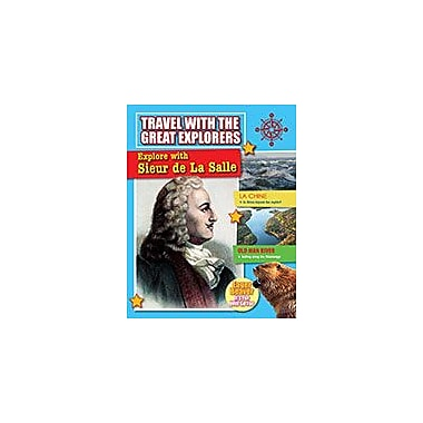 Crabtree Publishing Company Explore With Sieur De La Salle Workbook By Cynthia O'Brien, Grade 3 - Grade 6 [eBook]