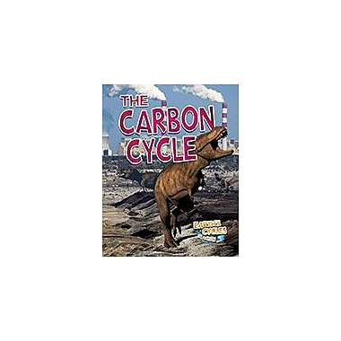 Crabtree Publishing Company The Carbon Cycle Workbook By Dakers, Diane, Grade 3 - Grade 8 [eBook]