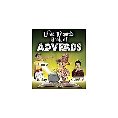 Crabtree Publishing Company The Word Wizard's Book Of Adverbs Workbook By Robin Johnson, Kindergarten - Grade 3 [eBook]