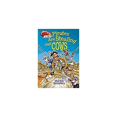 Crabtree Publishing Company Pirates Are Stealing Our Cows Workbook, Kindergarten - Grade 3 [eBook]
