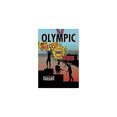 Crabtree Publishing Company Olympic Heroes And Zeros Workbook By Robin Johnson, Grade 6 - Grade 9 [eBook]