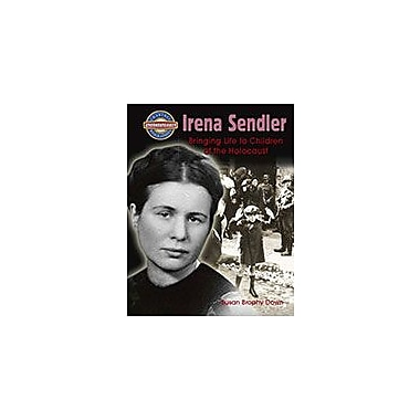 Crabtree Publishing Company Irena Sendler: Bringing Life To Children Of The Holocaust Workbook [eBook]