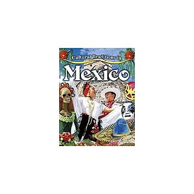 Crabtree Publishing Company Cultural Traditions In Mexico Workbook By Lynn Peppas, Kindergarten - Grade 3 [eBook]