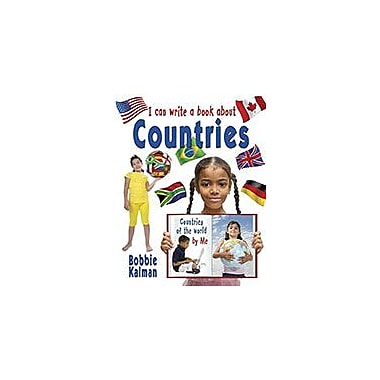 Crabtree Publishing Company I Can Write A Book About Countries Workbook By Bobbie Kalman, Grade 3 - Grade 6 [eBook]
