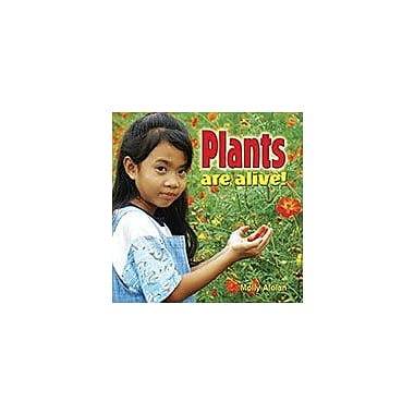 Crabtree Publishing Company Plants Are Alive! Workbook By Molly Aloian, Kindergarten - Grade 3 [eBook]