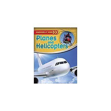 Crabtree Publishing Company Planes And Helicopters Workbook By Clive Gifford, Kindergarten - Grade 3 [eBook]