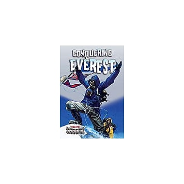 Crabtree Publishing Company Conquering Everest Workbook By Natalie Hyde, Grade 6 - Grade 9 [eBook]