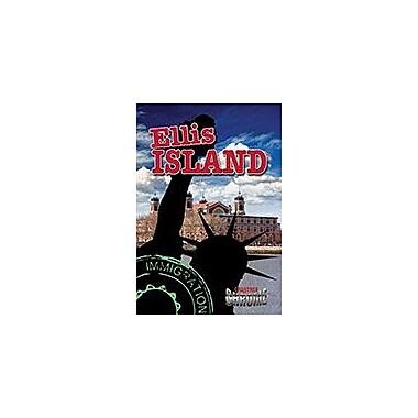 Crabtree Publishing Company Ellis Island Workbook By Molly Aloian, Grade 6 - Grade 9 [eBook]