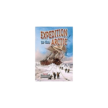 Crabtree Publishing Company Expedition To The Arctic Workbook By Natalie Hyde, Grade 6 - Grade 9 [eBook]