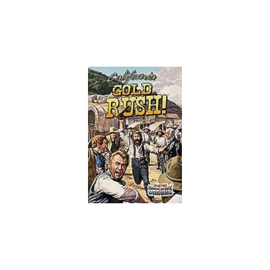 Crabtree Publishing Company California Gold Rush! Workbook By Robin Johnson, Grade 6 - Grade 9 [eBook]