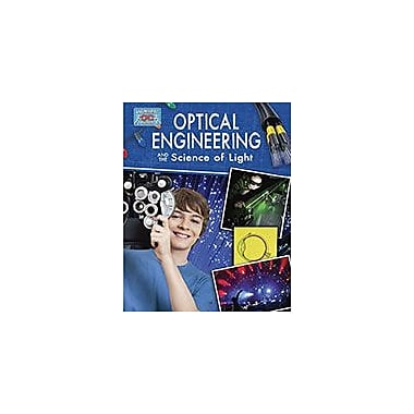 Crabtree Publishing Company Optical Engineering And The Science Of Light Workbook, Grade 5 - Grade 8 [eBook]
