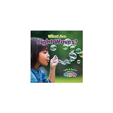Crabtree Publishing Company What Are Light Waves? Workbook By Robin Johnson, Kindergarten - Grade 3 [eBook]