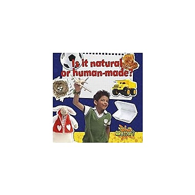 Crabtree Publishing Company Is It Natural Or Human-Made? Workbook By Helen Mason, Kindergarten - Grade 3 [eBook]