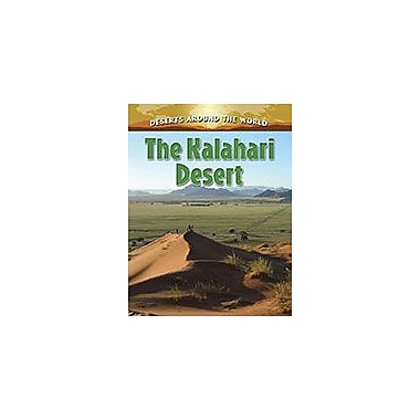 Crabtree Publishing Company The Kalahari Desert Workbook By Molly Aloian, Grade 5 - Grade 8 [eBook]
