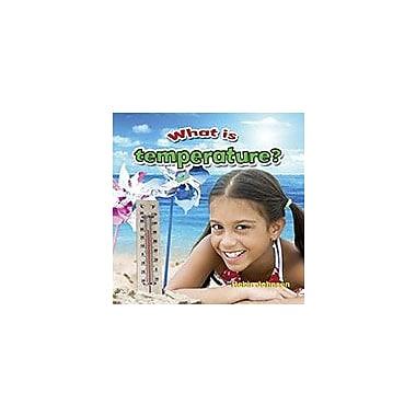 Crabtree Publishing Company What Is Temperature? Workbook By Robin Johnson, Kindergarten - Grade 3 [eBook]
