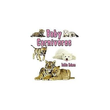 Crabtree Publishing Company Baby Carnivores Workbook By Bobbie Kalman, Kindergarten - Grade 3 [eBook]