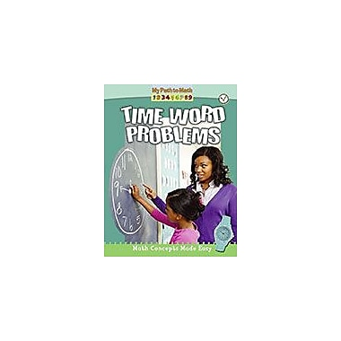 Crabtree Publishing Company Time Word Problems Workbook By Lisa Colozza Cocca, Kindergarten - Grade 3 [eBook]