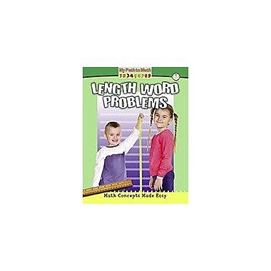 Crabtree Publishing Company Length Word Problems Workbook By Helen Mason, Kindergarten - Grade 3 [eBook]