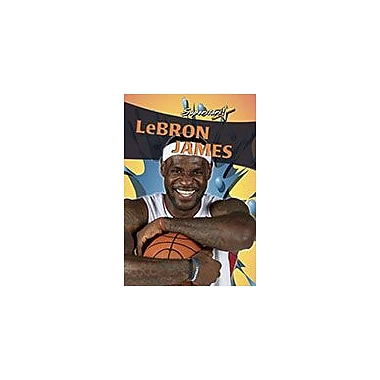 Crabtree Publishing Company Lebron James Workbook By Rachel Stuckey, Grade 3 - Grade 6 [eBook]