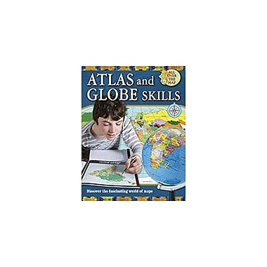 Crabtree Publishing Company Atlas And Globe Skills Workbook By Ellen Rodger, Grade 3 - Grade 6 [eBook]